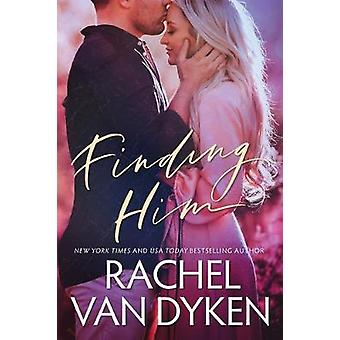 Finding Him by Rachel Van Dyken - 9781542020886 Book