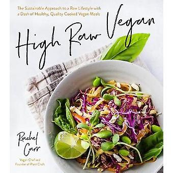 Modern Raw - Healthy Raw-Vegan Meals for a Balanced Life by Rachel Car