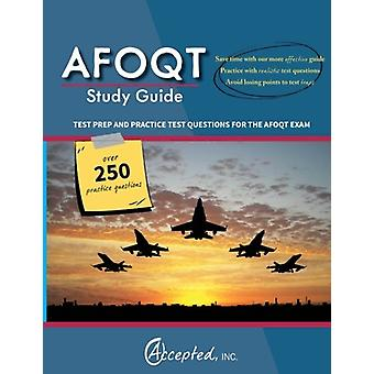 Afoqt Study Guide - Test Prep and Practice Test Questions for the Afoq