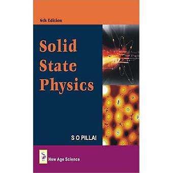 Solid State Physics by S. O. Pillai - 9781906574109 Book