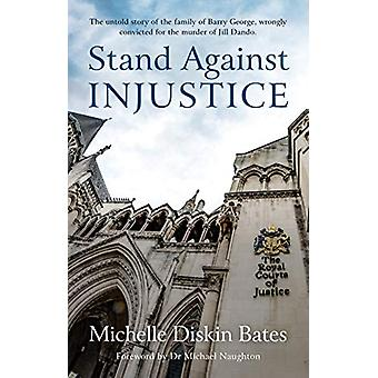 Stand Against Injustice by Michelle Diskin - 9781910786246 Book
