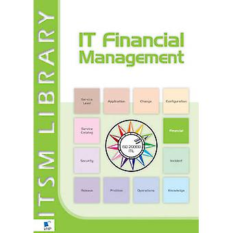 IT Financial Management - Best Practice - An Introduction by Maxime So