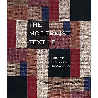 The Modernist Textile - Europe and America - 1890-1940 (New edition) b