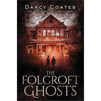 Folcroft Ghosts by Darcy Coates