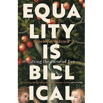 Equality is Biblical by Penelope Wilcock