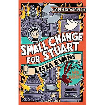 Small Change for Stuart by Lissa Evans - 9781788451017 Book