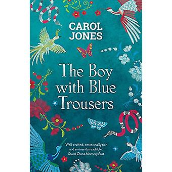 The Boy with Blue Trousers von Carol Jones - 9781786699879 Buch