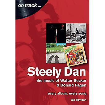 Steely Dan - The Music of Walter Becker & Donald Fagen - Every Albu