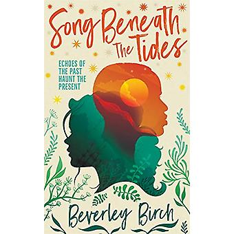 Song Beneath the Tides by Beverley Birch - 9781913101077 Book