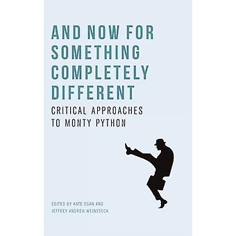 And Now for Something Completely Different by Edited by Kate Egan & Edited by Jeffrey Andrew Weinstock