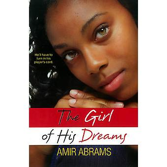 The Girl of His Dreams by Amir A.A. Abrams - 9780758273574 Book