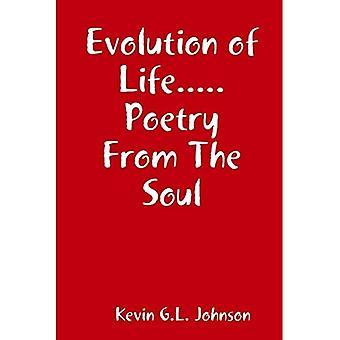Evolution des Lebens..... Poesie aus der Seele