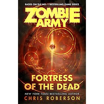 Fortress of the Dead by Chris Roberson