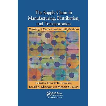 The Supply Chain in Manufacturing Distribution and Transportation
