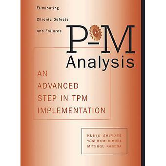 El análisis de PM es un paso avanzado en la implementación de TPM