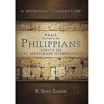 Paulus präsentiert den Philippern: Einheit in der messianischen Gemeinschaft