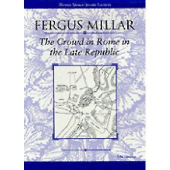 Das Publikum in Rom in der späten Republik durch Fergus Millar - 97804720887