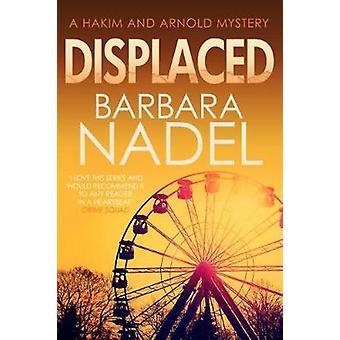 Displaced by Barbara Nadel - 9780749022525 Book