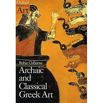 Archaiczne i klasycznej sztuki greckiej (Oxford historii sztuki)
