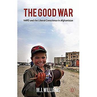 Bra kriget: NATO och liberala samvetet i Afghanistan