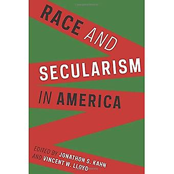 Race and Secularism in America (Religion, Culture and Public Life)