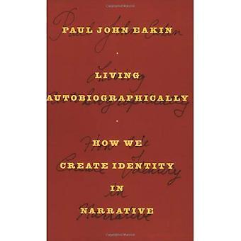 Autobiografisch Leben: Wie schaffen wir Identität in Erzählung