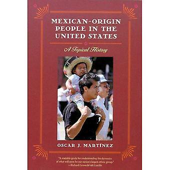 Mexicaanse-oorsprong mensen in de Verenigde Staten een actuele geschiedenis