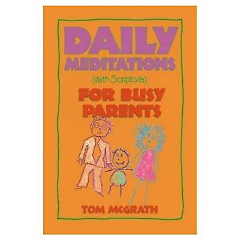 Meditazioni quotidiane (con la scrittura) per genitori impegnati