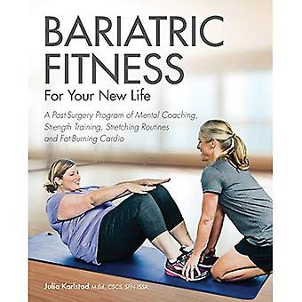 Bariatrische geschiktheid voor uw nieuw leven