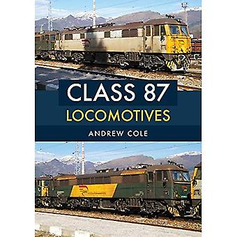 Class 87 Locomotives (Class� Locomotives)