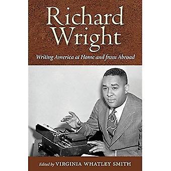 Richard Wright: Schreiben von Amerika im in- und Ausland