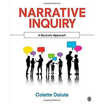 Narrative Inquiry: Einen dynamischen Ansatz