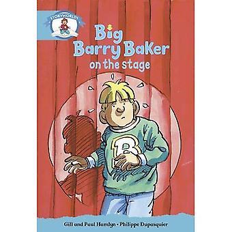 L'alphabétisation Edition Storyworlds Etape 9, notre monde, Big Barry Baker, sur la scène