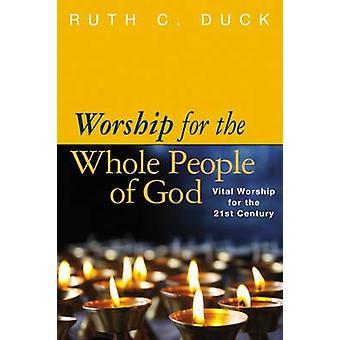 Gudstjeneste for hele befolkningen i Gud vitale tilbedelse for 21 af Duck & Ruth C.