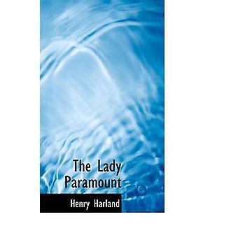 Lady Paramount av Harland & Henry