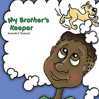 My Brothers Keeper by Wormack & Kenneth S.