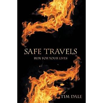 Safe Travels Run for Your Lives by Dale & Tim