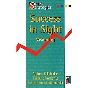 Success in Sight Visioning by Kakabadse & Andrew
