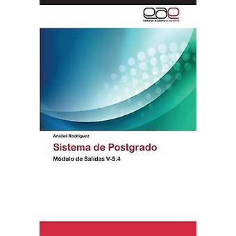 Sistema de Postgrado by Rodriguez Anabel