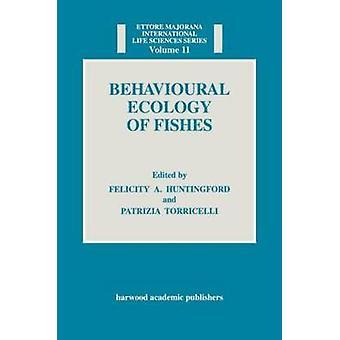 Behavioural Ecology of Fishes by Bonnett & Raymond