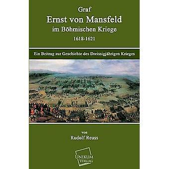 Comte Ernst Von Mansfeld, Bohmischen Im Kriege 16181621 par Reuss & Rudolf