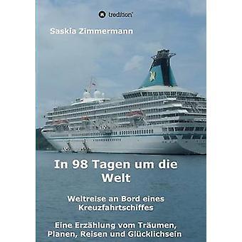 In 98 Tagen um die Welt von Zimmermann & Saskia