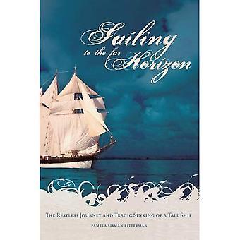 Voile à l'Horizon lointain: le voyage agité et le tragique naufrage d'un voilier