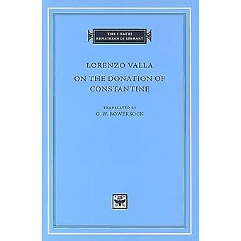 Lorenzo Valla - On the Donation of Constantine by G. W. Bowersock - 97