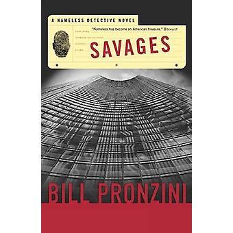 Savages by Bill Pronzini - 9780765320353 Book