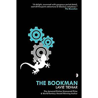 The Bookman by Lavie Tidhar - 9780857665973 Book