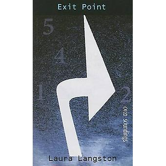 Exit Point by Laura Langston - 9781551435053 Book