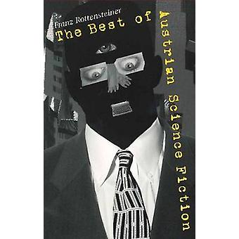 Best of Austrian Science Fiction by Franz Rottensteiner - 97815724107