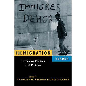 De migratie lezer-verkenning van politiek en beleid door Anthony M. M