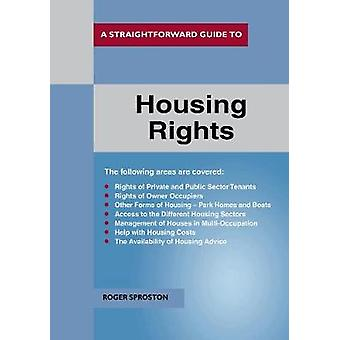 A Straightforward Guide To Housing Rights Revised Ed. 2018 by A Strai